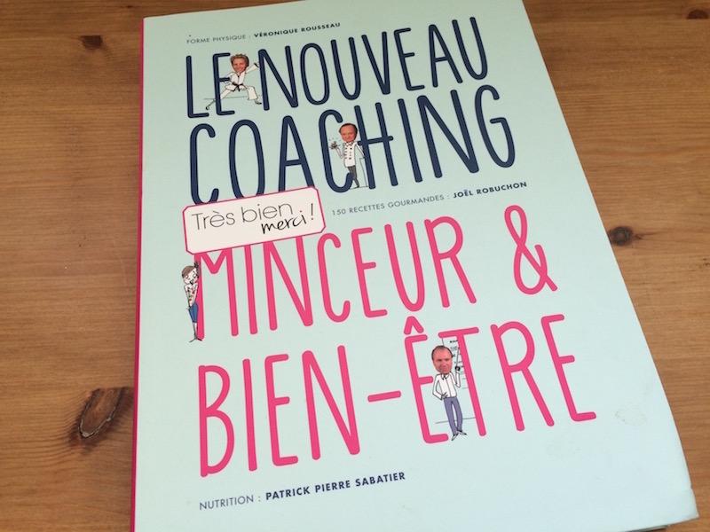 Livre Le nouveau coaching minceur et bienetre Methode Tres bien merci : couvertue